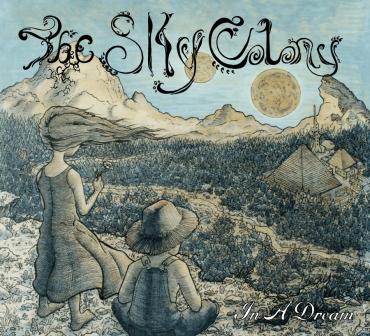 SkyColony In A Dream