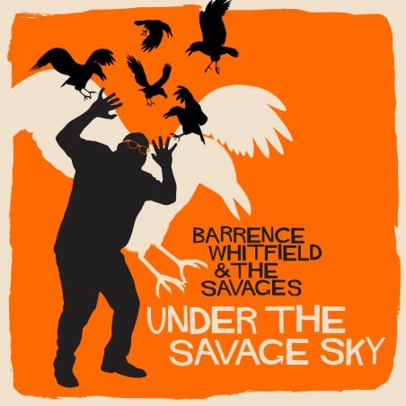 barrence whitfield under the savage sky