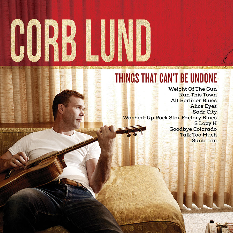 corb lund things that cant be undone