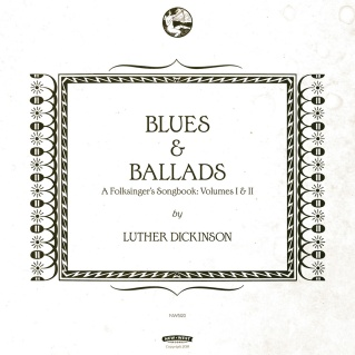 luther dickinson blues & ballads