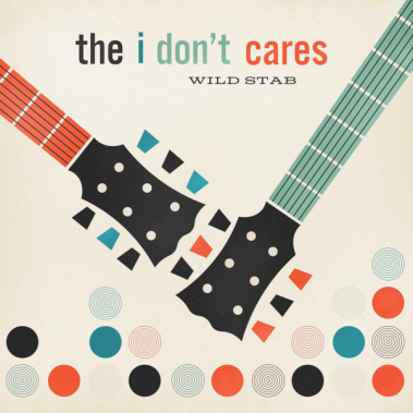 i dont cares - wild stab