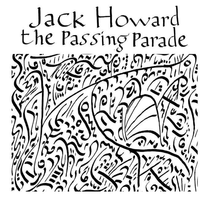 jack howard the passing parade