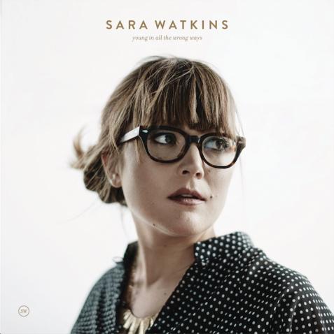 sara watkins young in all the wrong ways