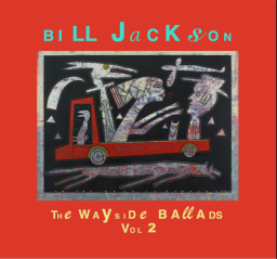 bill jackson TheWayside-BalladsVol2Cover