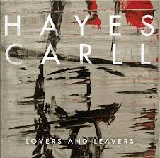 hayes carll lovers and leavers