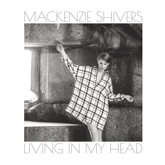 mackenzie shivers living in my head